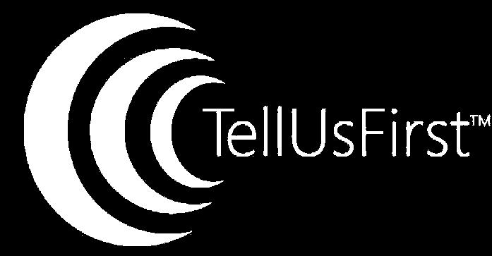 TellUsFirst
